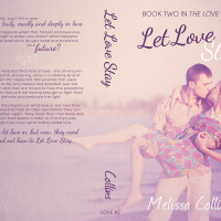 Let Love Stay by Melissa Collins Blog Tour Review & Giveaway