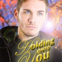 Holding Onto You by S. Moose Blog Tour and Giveaway