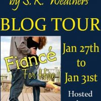 Fiancé for Hire by S.K. Weathers Blog Tour & Giveaway