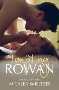 Tempting Rowan