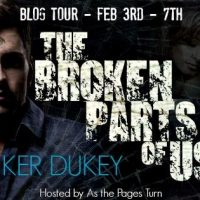 The Broken Parts of Us (The Broken #2) by Ker Dukey Blog Tour & Giveaway