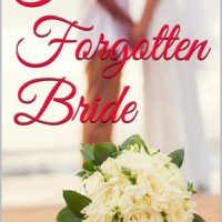 His Forgotten Bride by Breah Elise