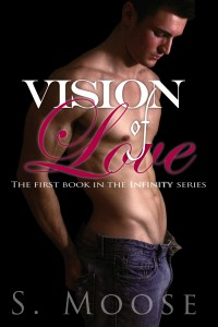 Cover Reveal || Excerpt  Vision of Love by S Moose