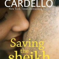 Saving the Sheikh  Ruth Caedello