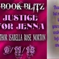 Release Day Blitz and Giveaway for Justice for Jenna by Isabella Rose Norton