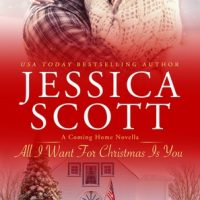 Review for All I Want For Christmas Is You: A Coming Home Novella (Coming Home 5.5) by Jessica Scott