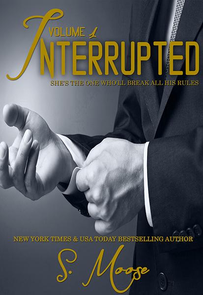 Interrupted Vol I