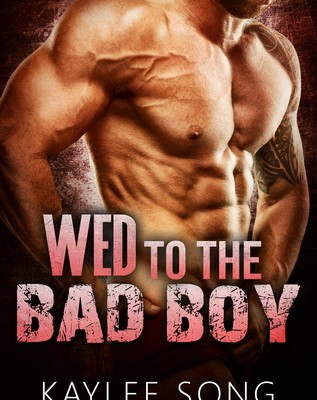 Review of Wed To The Bad Boy by Kaylee Song