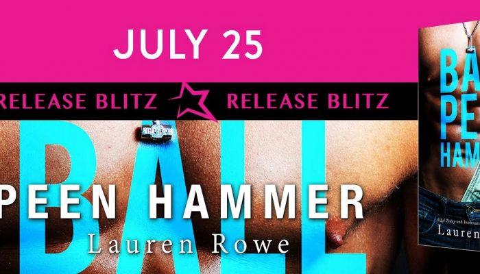 Release Day: Ball Peen Hammer by Lauren Rowe