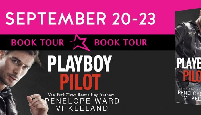 Playboy Pilot by Penelope Ward and Vi Keeland- Tour and Review