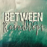 Between the Raindrops by K. Pinson- Release and Review