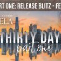 Thirty Days Part One  by BT Urruela Release Blitz