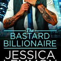 The Bastard Billionaire by Jessica Lemmon Release Review + Giveaway