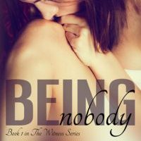 Review for Being Nobody( The Witness Series) by Heather D'Agostino