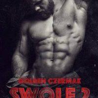 SURPRISE RELEASE: SWOLE: Leg Day ( Book 2) by Golden Czermak