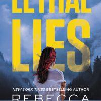 Lethal Lies by Rebecca Zanetti Blog Tour Review + Giveaway