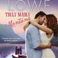 Review Truly Madly Montana(Medicine River #2)by Fiona Lowe