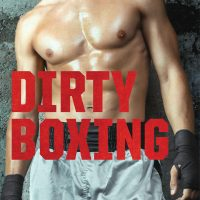 Dirty Boxing by Harper St. George & Tara Watt Release Blitz + Giveaway