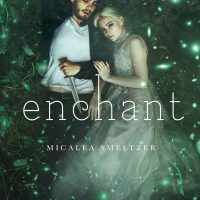 Interview and Release Day for Enchant by Micalea Smeltzer