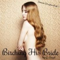 Review: Birching His Bride by Golden Angel