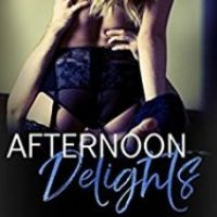 Afternoon Delights: A Collection of Short Hot Stories by Mickey Miller Review